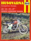Husqvarna CR WR Competition 1972-75 125-450 Haynes Manual 221